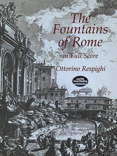 The Fountains of Rome in Full Score (Dover Music Scores)