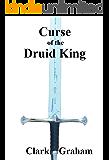 Curse of the Druid King (Elvenshore Series Book 5)