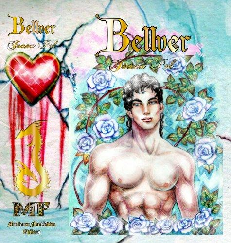 Descargar Libro Bellver Ii. El Poder Del Amor. [ilustrado] Joana Pol