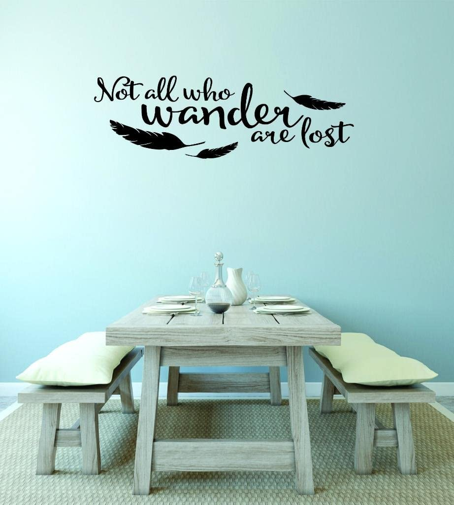 """Design with Vinyl RAD V 364 1 Not All Who Wander are Lost Home Decor Living Room Bedroom Picture Art Decal, 10"""" x 20"""", Black"""