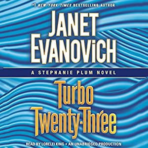 Turbo Twenty-Three: A Stephanie Plum Novel, Book 23 Audiobook by Janet Evanovich Narrated by Lorelei King
