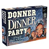 Donner Dinner Party: A Rowdy Game of Frontier Cannibalism!