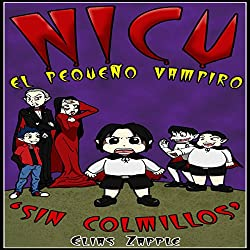Nicu: El pequeño vampiro sin colmillos [Nicu: The Little Vampire Without Fangs]