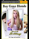 Boy Gone Blonde (English Edition)