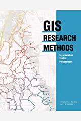 GIS Research Methods: Incorporating Spatial Perspectives Kindle Edition