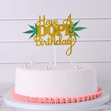 Admirable Birthday Cake Topper For Kids And Adult Have A Dope Birthday Happy Funny Birthday Cards Online Necthendildamsfinfo
