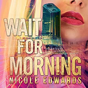 Wait for Morning Audiobook