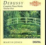 : Debussy: Piano Works: Vol. 5