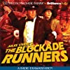 The Blockade Runners (Dramatized)
