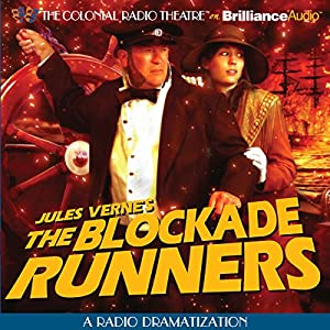 The Blockade Runners (Dramatized) Radio/TV Program