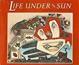 img - for Life Under the Sun book / textbook / text book