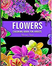 Flowers Coloring Book For Adults: Beautiful Flower Designs for Stress Relief, Relaxation, and Creativity