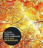 Michael Freemans Foto-Workshop Licht und Beleuchtung