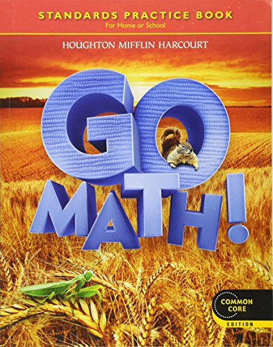 Go Math! Standards Practice Book, Grade 2, Common Core Edition ()