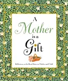 A Mother Is a Gift, Joann Davis, 0446531146