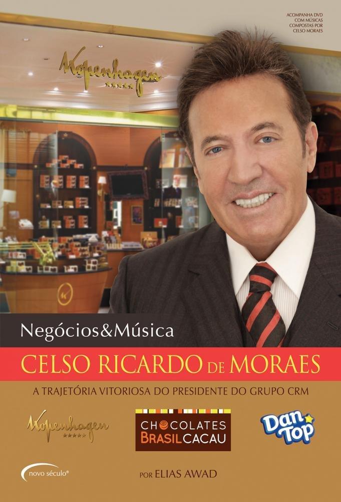 Celso Ricardo de Moraes. A Trajetória Vitoriosa do Presidente do Grupo CRM (Em Portuguese do Brasil): Elias Awad: 9788576799153: Amazon.com: Books