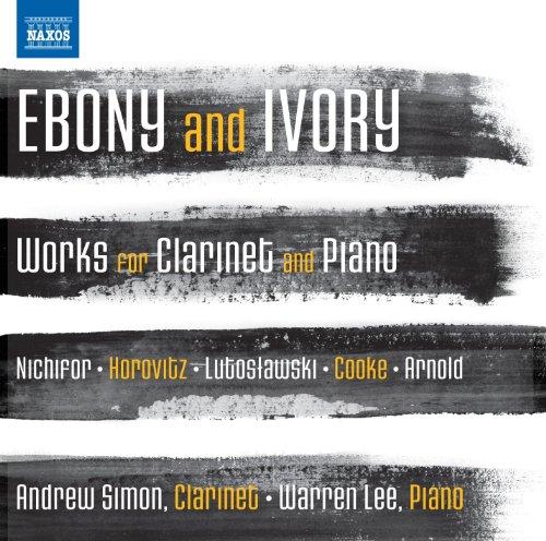 Music Ebony Ivory - Ebony and Ivory - Works for Clarinet and Piano