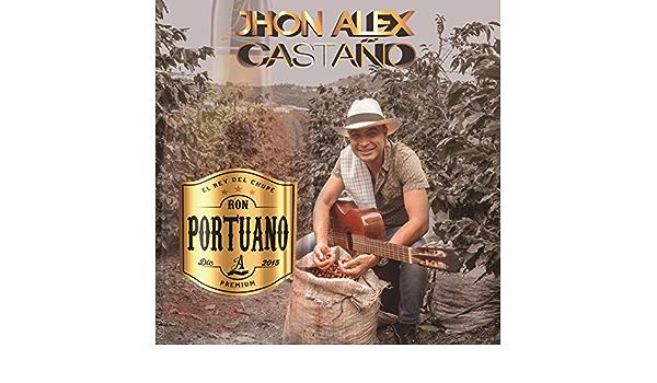 Ron Portuano de Jhon Alex Castaño en Amazon Music - Amazon.es