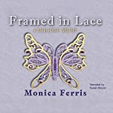 Framed in Lace: The Needlecraft Mysteries, book 2