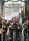 Les maîtres inquisiteurs, tome 6 : À la lumière du chaos par Martino