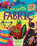 Fun with Fabric (Clever Crafts (Windmill))
