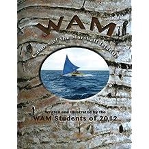WAM: Canoes of the Marshall Islands