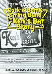 Cork N' Bottle String Band: The Ken's Bar Story