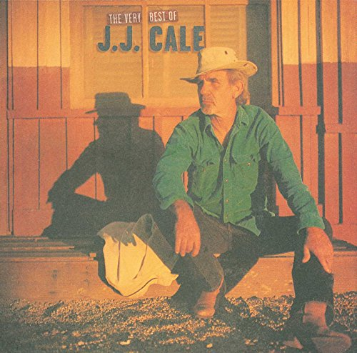 The Very Best of J. J. Cale (The Definitive Collection) (The Very Best Of Jj Cale)