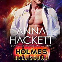 Holmes: Hell Squad, Book 8 Audiobook by Anna Hackett Narrated by Samantha Cook, Jeffrey Kafer