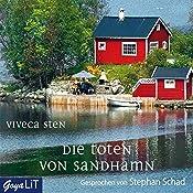 Die Toten von Sandhamn (Ein Fall für Thomas Andreasson 3) | Viveca Sten
