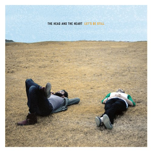 Let's Be Still (2013) (Album) by The Head and the Heart