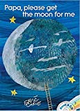 Papa, Please Get the Moon for Me: Book & CD (The World of Eric Carle)
