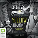 The Yellow Diamond Audiobook by Andrew Martin Narrated by Andrew Wincott
