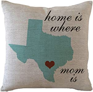 designyours Custom Texas State Pillow Cover with Heart in Your Location Home Is Where My Mom is Mother's Day Gifts for Mom