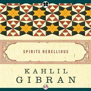 Spirits Rebellious Audiobook