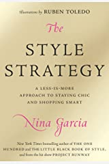 The Style Strategy: A Less-Is-More Approach to Staying Chic and Shopping Smart Kindle Edition