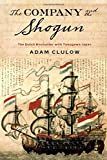The Company and the Shogun: The Dutch Encounter
