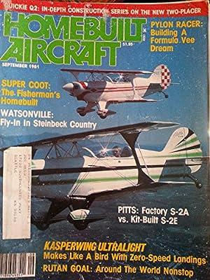 Homebuilt Aircraft September 1981 - Kasperwing Ultralight - Makes Like a Bird with Zero-speed Landings