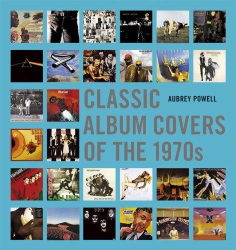 Rock Album Cover Art (Classic Album Covers of the 1970s)