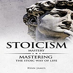 Stoicism Mastery Audiobook