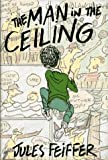 The Man in the Ceiling, Jules Feiffer, 0062050354