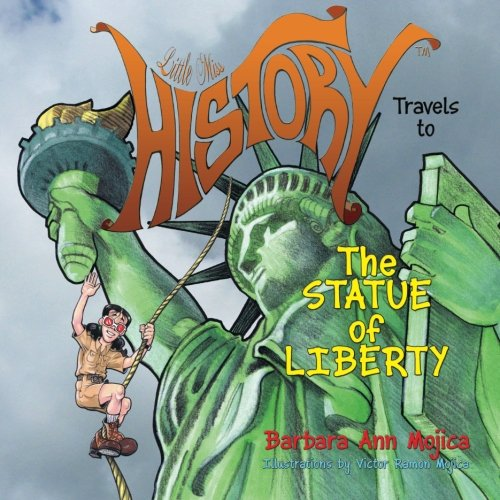 Little Miss HISTORY Travels to The Statue of Liberty
