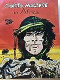 Corto Maltese in Africa (Corto Maltese Series)