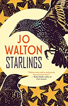 Starlings by [Walton, Jo]