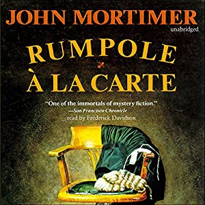 Rumpole à la Carte Audiobook