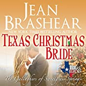 Texas Christmas Bride: The Gallaghers of Sweetgrass Springs Book 6: Texas Heroes, Book 12 | Jean Brashear