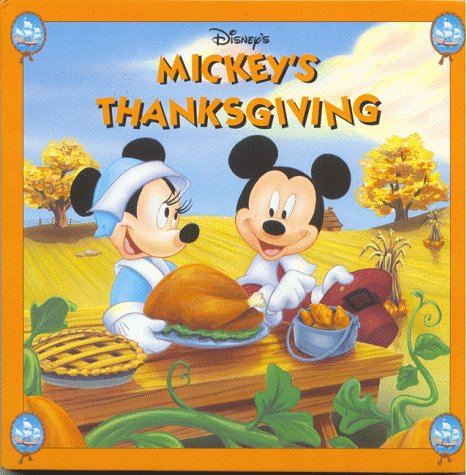 Disney's Mickey's Thanksgiving (Mouse Works Holiday Board Book)