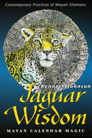 Download Jaguar Wisdom: Mayan Calendar Magic (Contemporary