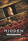 Hidden Like Anne Frank: 14 True Stories of Survival