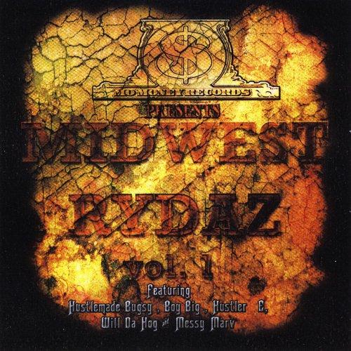 Momoneyrecordspresents  Mid West Rydaz  Vol 1  Explicit